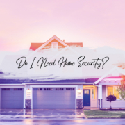 Do I need Home Security? Rest Easy - Trust M&M Fire Protection & Security of Goshen Indiana - Providing Peace of Mind